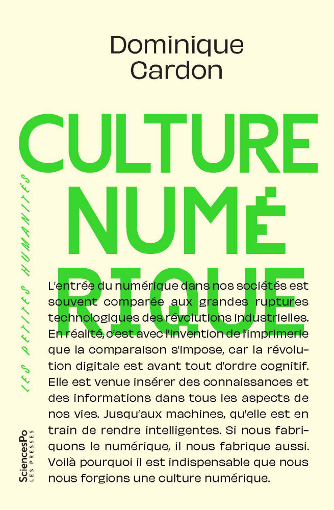 Culture numérique de Dominique Cardon, Presses de Sciences Po