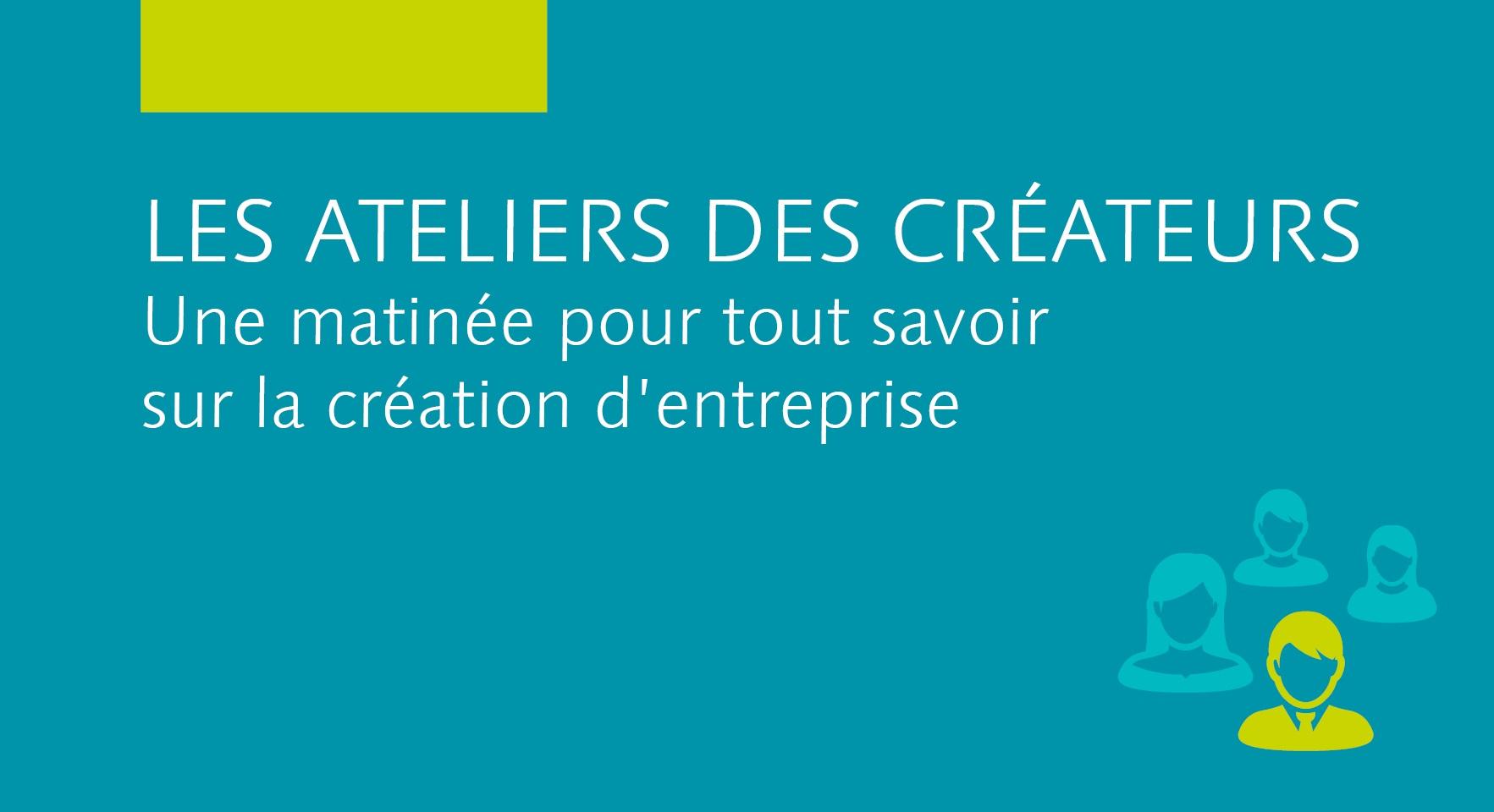 Ateliers des Créateurs (avril 2020) - ANNULE