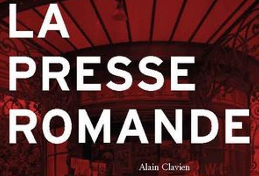 26. Café de l'histoire sur l'ouvrage « La presse romande » d'Alain Clavien