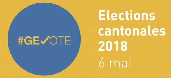 #GE18 Election cantonale 6 mai