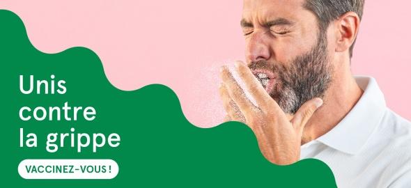 Protégez vos proches et vous-même contre la grippe. Vaccinez-vous!