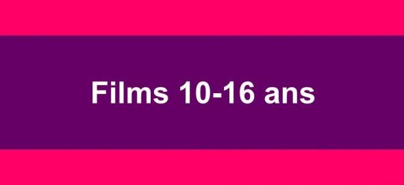 Films 10-16 ans