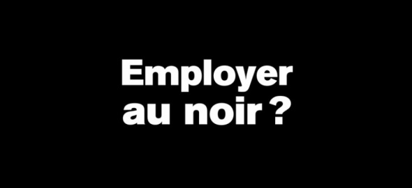 Employer au noir ?