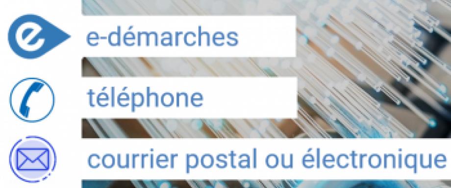 Privilégiez les démarches en ligne, par téléphone ou par courrier