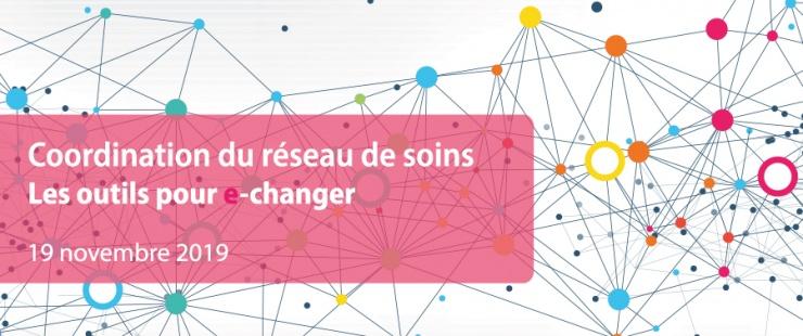 Coordination du réseau de soins - les outils pour e-changer