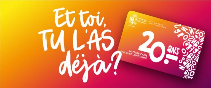 La carte 20 ans 20 francs. Et toi, tu l'as déjà?