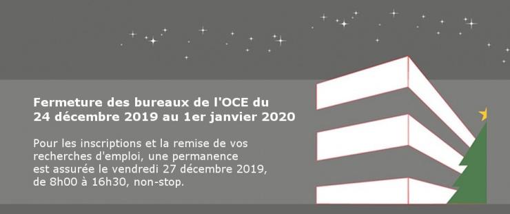 Fermeture de fin d'année des bureaux de l'OCE