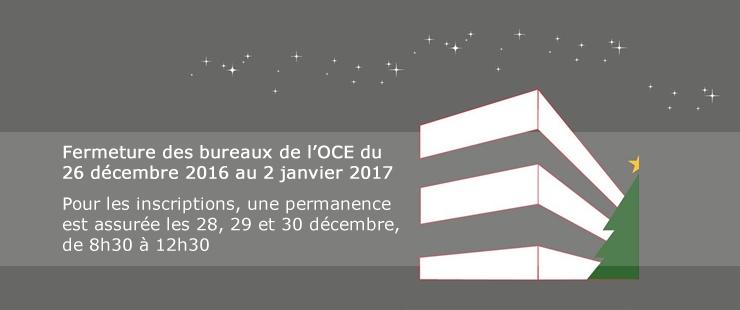 Fermeture de fin d'année des bureaux de l'OCE : informations importantes !