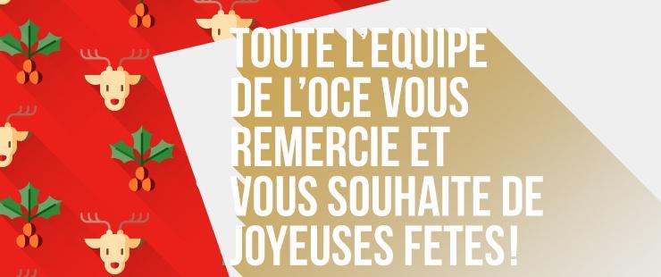 L'OCE vous remercie et vous souhaite de joyeuses fêtes de fin d'année !