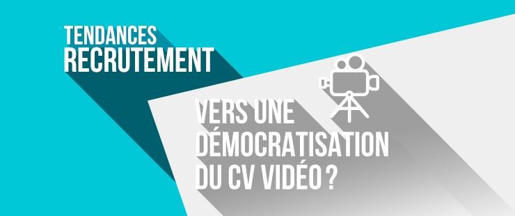 Vers une démocratisation du CV vidéo ?