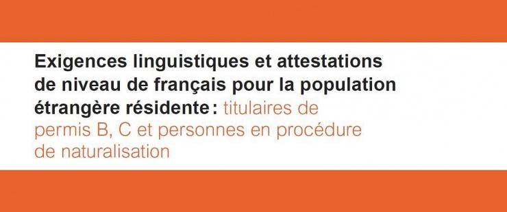 Exigences linguistiques et attestations de niveau de français
