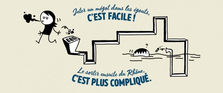 Jeter un mégot dans les égouts, c'est facile ! Le sortir ensuite du Rhône, c'est plus compliqué.