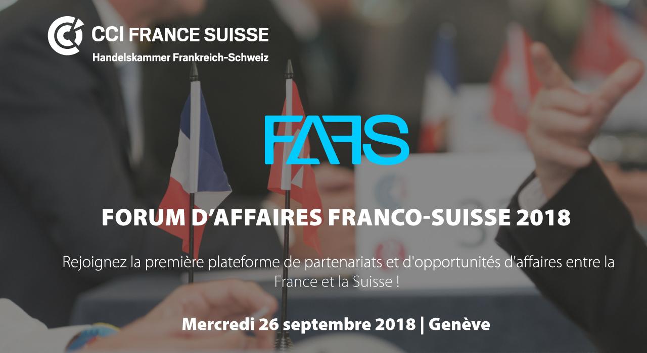 Forum d'Affaires Franco-Suisse 2018 (FAFS)
