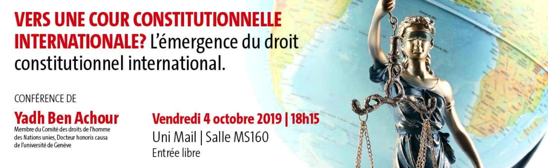 """35. Conférence """"Vers une cour constitutionnelle internationale? L'émergence du droit constitutionnel"""""""