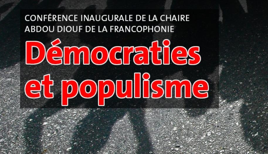 """34. Conférence """"Démocraties et populisme"""""""